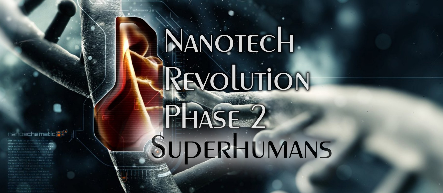 Nanotechnology Superhumans
